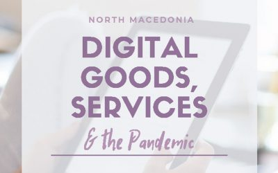 North Macedonia, Digital Goods & Services and the Pandemic