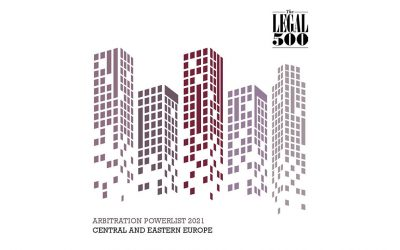 Legal 500 – Arbitration Powerlist 2021 за Централна и Источна Европа